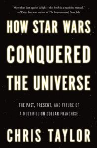book-review-how-star-wars-conquered-the-universe-b52b7025c3769f6b